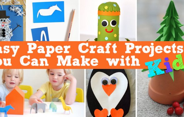 Easy Paper Craft Projects You