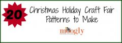 Guest Post by Sara Dugan! A Very Moogly Christmas – 20 Christmas Holiday Craft Fair Patterns to Make