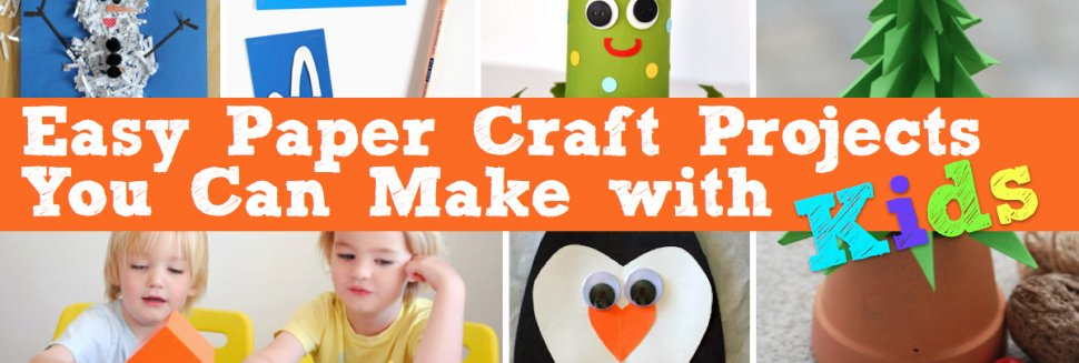 Crafts with paper for Kids
