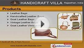 Leather Bags and Handcrafted Items by Handicraft Villa, Jaipur